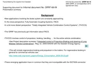 Supporting document for  Informal document No. GRRF-68-09  Presentation summary