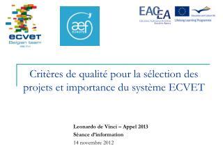 Critères de qualité pour la sélection des projets et importance du système ECVET