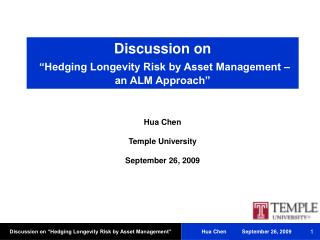 "Discussion on ""Hedging Longevity Risk by Asset Management – an ALM Approach"""
