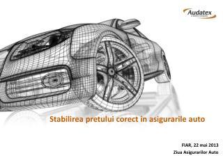 Stabilirea pretului corect  in  asigurarile  auto