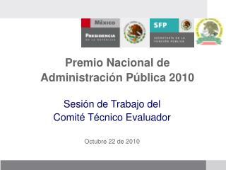 Premio Nacional de Administración Pública 2010