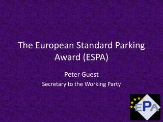The European Standard Parking Award ESPA