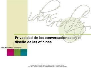 Privacidad de las conversaciones en el diseño de las oficinas