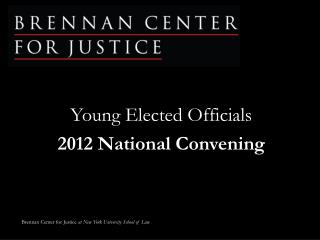 Young Elected Officials 2012 National Convening