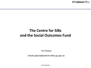 The Centre for SIBs and the Social Outcomes Fund