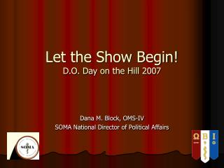 Let the Show Begin! D.O. Day on the Hill 2007