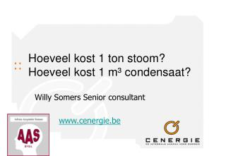 Hoeveel kost 1 ton stoom? Hoeveel kost 1 m³ condensaat?