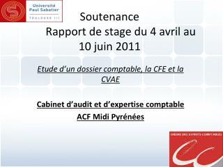 Soutenance  Rapport de stage du 4 avril au 10 juin 2011