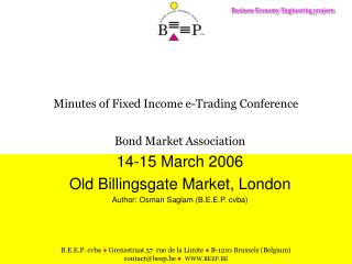Minutes of Fixed Income e-Trading Conference