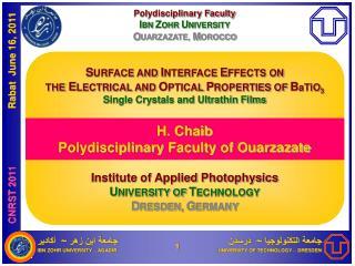 Polydisciplinary Faculty  I BN  Z OHR  U NIVERSITY O UARZAZATE,  M OROCCO