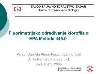Fluorimetrijsko određivanje klorofila  α EPA Metoda 445.0