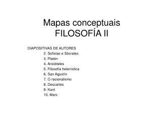 Mapas conceptuais FILOSOFÍA II