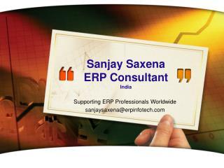 Sanjay Saxena ERP Consultant India