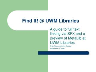 Find It! @ UWM Libraries
