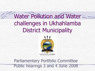 Water Pollution and Water challenges in Ukhahlamba District Municipality