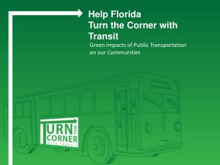 Green Impacts of Public Transportation  on our Communities