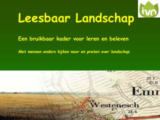 Leesbaar Landschap Een bruikbaar kader voor leren en beleven