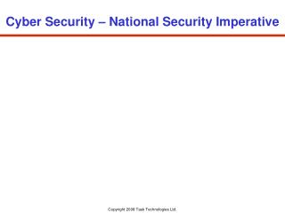 Cyber Security � National Security Imperative
