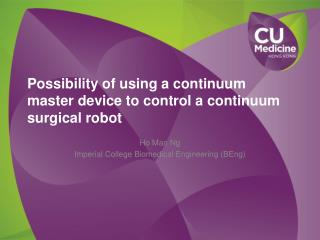 Possibility of using a continuum master device to control a continuum surgical robot