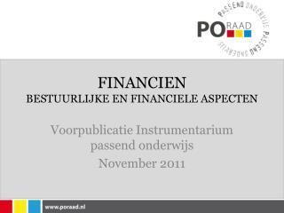 FINANCIEN BESTUURLIJKE EN FINANCIELE ASPECTEN