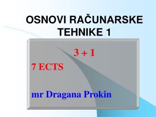 OSNOVI RA ČUNARSKE TEHNIKE 1