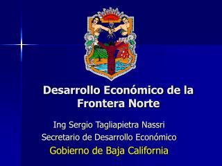 Desarrollo Económico de la Frontera Norte