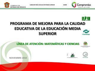 PROGRAMA DE MEJORA PARA LA CALIDAD EDUCATIVA DE LA EDUCACIÓN MEDIA SUPERIOR