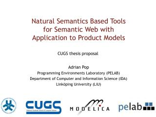 Natural Semantics Based Tools  for Semantic Web with  Application to Product Models