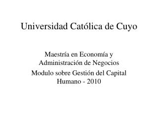 Universidad Cat�lica de Cuyo