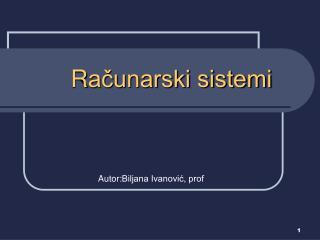 R ačunarski sistemi