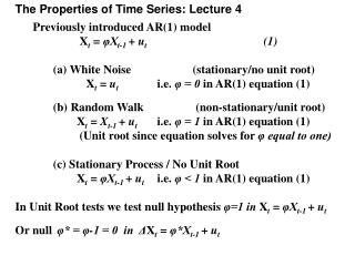 The Properties of Time Series: Lecture 4