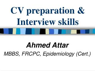 CV preparation & Interview skills
