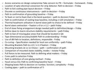 A ccess  scenarios on design  compromise Take  concern to ITK – formulate – homework -  friday