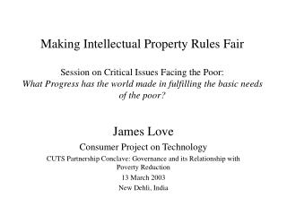 James Love Consumer Project on Technology