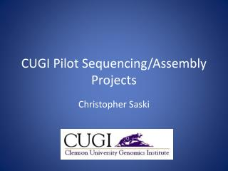 CUGI Pilot Sequencing/Assembly Projects