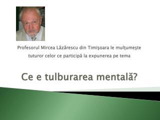 Dar maestrul meu firesc a fost profesorul Eduard Pamfil, la Cluj şi la Timişoara.