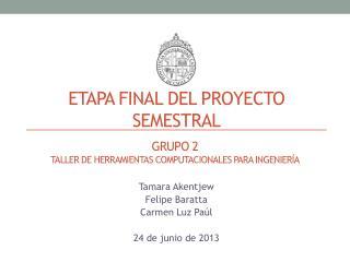 Etapa Final del proyecto semestral