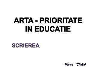 ARTA- PRIORITATE INEDUCATIE