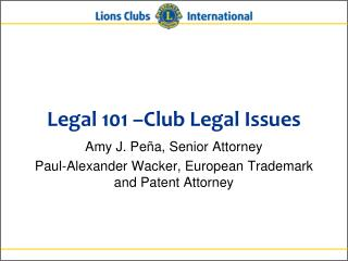 Legal 101 �Club Legal Issues