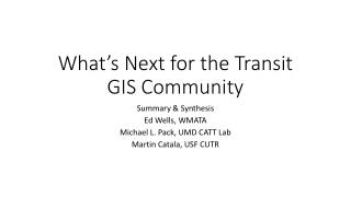 What's Next for the Transit GIS Community