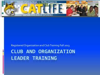 Club and Organization Leader Training