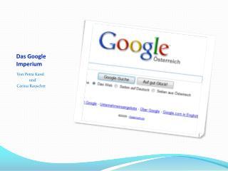 Das Google Imperium