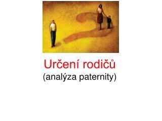 Určení rodičů (analýza paternity)