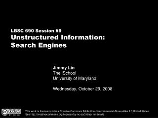 Jimmy Lin The iSchool University of Maryland Wednesday, October 29, 2008
