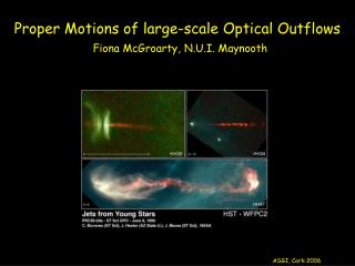 Proper Motions of large-scale Optical Outflows
