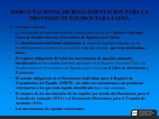MARCO NACIONAL DE REGLAMENTACION PARA LA PROVISION DE ÉQUIDOS PARA FAENA