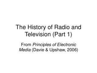 The History of Radio and Television Part 1