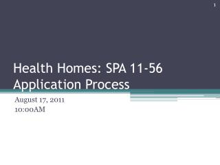 Health Homes: SPA 11-56 Application Process
