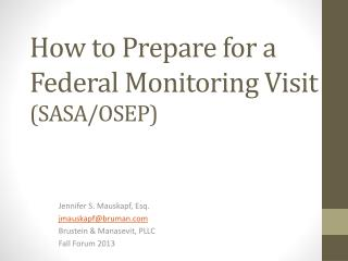 How to Prepare for a Federal Monitoring Visit  (SASA/OSEP)