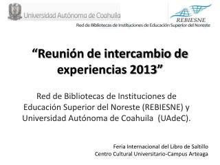 """""""Reunión de intercambio de experiencias 2013"""""""